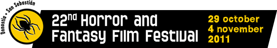 22<sup>nd</sup> Horror and Fantasy Film Festival. 29 October - 4 November. 2011